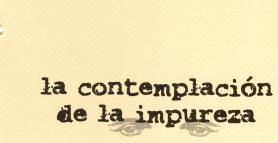 La contemplación de la impureza - Tres En Suma